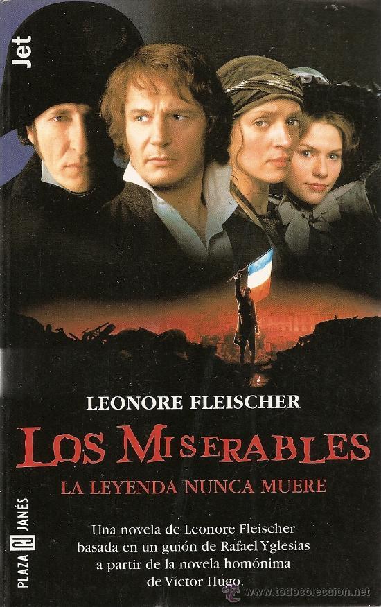 Los miserables -La leyenda continúa-